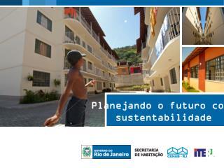 Planejando o futuro com  sustentabilidade