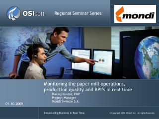 Monitoring the paper mill operations, production quality and KPI's in real time