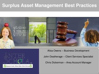Alisa Owens – Business Development John Deatherage – Client Services Specialist