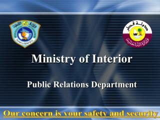 Ministry of Interior Public Relations Department