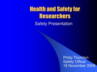 Health and Safety for Researchers