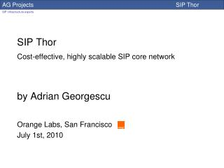 SIP Thor Cost-effective, highly scalable SIP core network