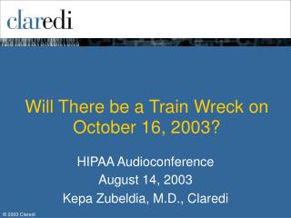 Will There be a Train Wreck on October 16, 2003