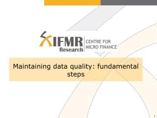 Maintaining data quality: fundamental steps