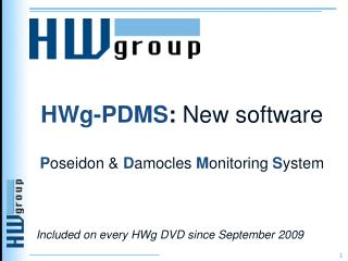 HWg-PDMS :  New software P oseidon &  D amocles  M onitoring  S ystem