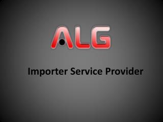 Importer Service Provider