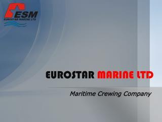 EUROSTAR  MARINE LTD