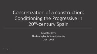 Concretization of a construction: Conditioning the Progressive in 20 th -century Spain