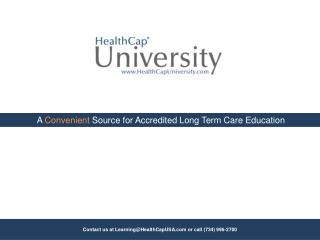 A  Convenient  Source for Accredited Long Term Care Education