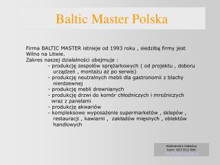 Baltic Master Polska