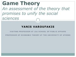 Game Theory An assessment of the theory that promises to unify the social sciences