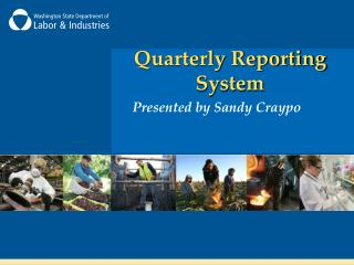 Quarterly Reporting System