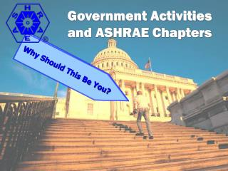 Government Activities and ASHRAE Chapters