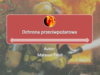 Autor:  Mateusz Fabiś