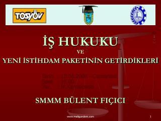 İŞ HUKUKU