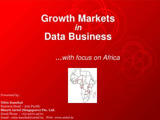 Growth Markets  in Data Business … with focus on Africa