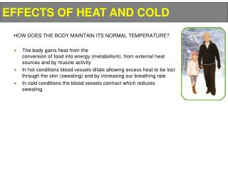 HOW DOES THE BODY MAINTAIN ITS NORMAL TEMPERATURE?