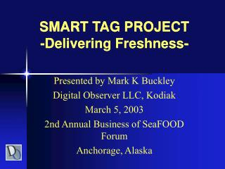 SMART TAG PROJECT -Delivering Freshness-
