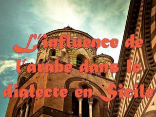 L�influence de l�arabe in Sicilie