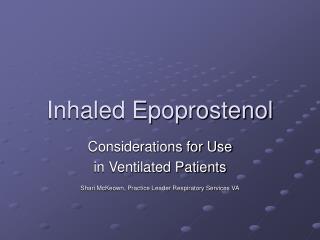 Inhaled Epoprostenol