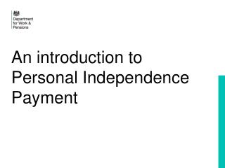 An introduction to Personal Independence Payment