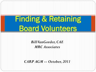Finding & Retaining Board Volunteers