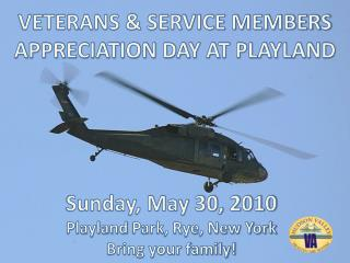 VETERANS & SERVICE MEMBERS APPRECIATION DAY AT PLAYLAND