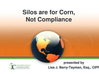 Silos are for Corn ,  Not  Compliance