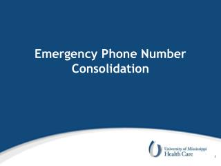 Emergency Phone Number Consolidation