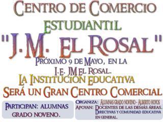 Centro de Comercio Estudiantil JM el Rosal