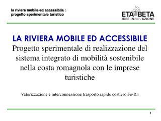 la riviera mobile ed accessibile : progetto sperimentale turistico
