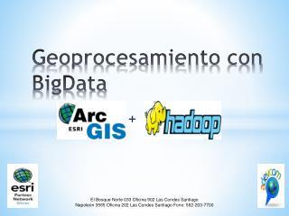 Geoprocesamiento con  BigData