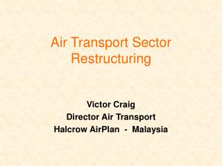 Air Transport Sector Restructuring
