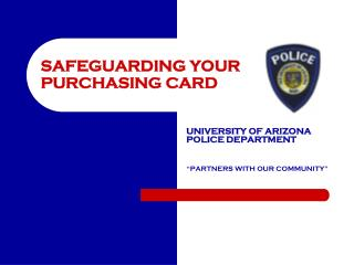 SAFEGUARDING YOUR PURCHASING CARD