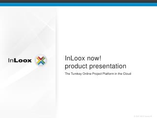 InLoox now! product presentation
