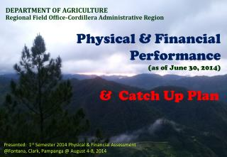 Physical & Financial Performance (as of June 30, 2014)