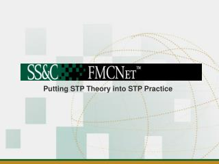 Putting STP Theory into STP Practice