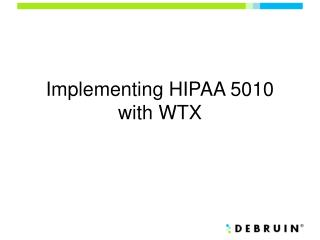 Implementing HIPAA 5010 with WTX