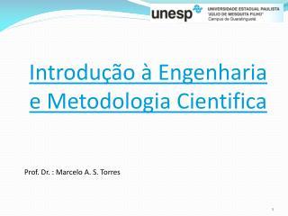 Introdução à Engenharia e Metodologia Cientifica
