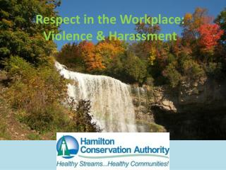 Respect in the Workplace:  Violence & Harassment