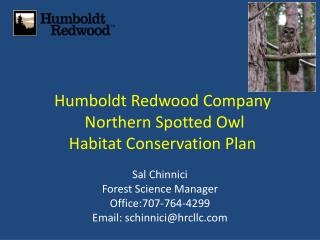 Humboldt Redwood Company  Northern Spotted Owl  Habitat Conservation Plan