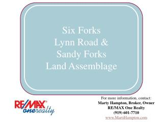 Six Forks Lynn Road & Sandy Forks  Land Assemblage