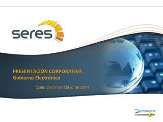 PRESENTACIÓN CORPORATIVA Gobierno Electrónico