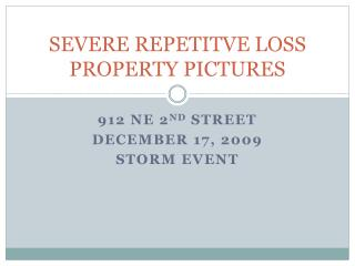 SEVERE REPETITVE LOSS PROPERTY PICTURES