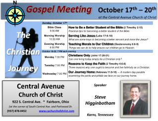 Gospel Meeting October 17 th  � 20 th at the Central Avenue Church of Christ