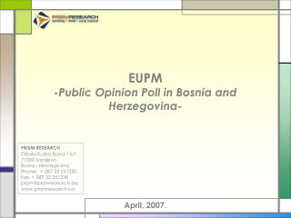 EUPM -Public Opinion Poll in Bosnia and Herzegovina-