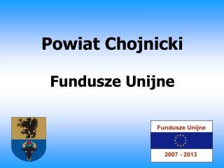 Powiat Chojnicki Fundusze Unijne
