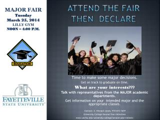 ATTEND THE FAIR THEN  DECLARE