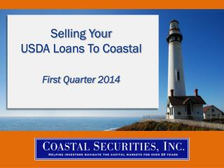 Selling Your  USDA Loans To Coastal First  Quarter 2014