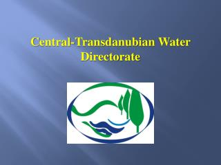 C entral-Transdanubian  Water Directorate